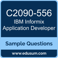 Informix Application Developer Dumps, C2090-556 Dumps, C2090-556 PDF, Informix Application Developer VCE, IBM C2090-556 VCE