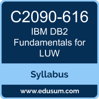 DB2 Fundamentals for LUW PDF, C2090-616 Dumps, C2090-616 PDF, DB2 Fundamentals for LUW VCE, C2090-616 Questions PDF, IBM C2090-616 VCE, IBM DB2 Fundamentals for LUW Dumps, IBM DB2 Fundamentals for LUW PDF