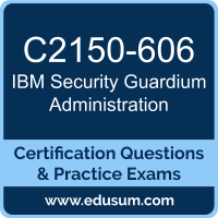 Security Guardium Administration Dumps, Security Guardium Administration PDF, C2150-606 PDF, Security Guardium Administration Braindumps, C2150-606 Questions PDF, IBM C2150-606 VCE