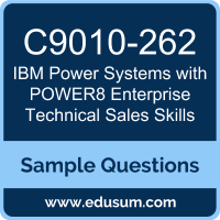 Power Systems with POWER8 Enterprise Technical Sales Skills Dumps, C9010-262 Dumps, C9010-262 PDF, Power Systems with POWER8 Enterprise Technical Sales Skills VCE, IBM C9010-262 VCE