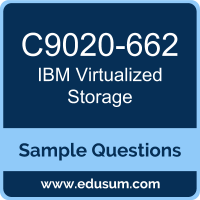 Virtualized Storage Dumps, C9020-662 Dumps, C9020-662 PDF, Virtualized Storage VCE, IBM C9020-662 VCE