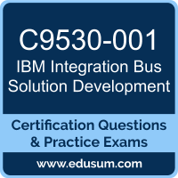 Integration Bus Solution Development Dumps, Integration Bus Solution Development PDF, C9530-001 PDF, Integration Bus Solution Development Braindumps, C9530-001 Questions PDF, IBM C9530-001 VCE