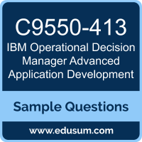 Operational Decision Manager Advanced Application Development Dumps, C9550-413 Dumps, C9550-413 PDF, Operational Decision Manager Advanced Application Development VCE, IBM C9550-413 VCE