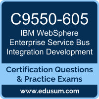WebSphere Enterprise Service Bus Integration Development Dumps, WebSphere Enterprise Service Bus Integration Development PDF, C9550-605 PDF, WebSphere Enterprise Service Bus Integration Development Braindumps, C9550-605 Questions PDF, IBM C9550-605 VCE