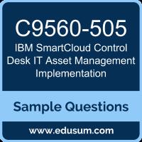 IBM SmartCloud Control Desk IT Asset Management Implementation (C9560 505)  Certification Sample Questions