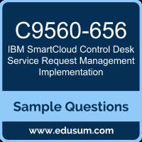 IBM SmartCloud Control Desk Service Request Management Implementation  (C9560 656) Certification Sample Questions