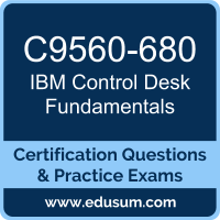 Control Desk Fundamentals Dumps, Control Desk Fundamentals PDF, C9560-680 PDF, Control Desk Fundamentals Braindumps, C9560-680 Questions PDF, IBM C9560-680 VCE