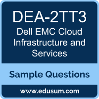 Cloud Infrastructure and Services Dumps, DEA-2TT3 Dumps, DEA-2TT3 PDF, Cloud Infrastructure and Services VCE, Dell EMC DEA-2TT3 VCE, Dell EMC DCA-CIS PDF