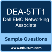 Networking Associate Dumps, DEA-5TT1 Dumps, DEA-5TT1 PDF, Networking Associate VCE, Dell EMC DEA-5TT1 VCE, Dell EMC DCA-Networking PDF
