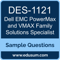 PowerMax and VMAX Family Solutions Specialist Dumps, DES-1121 Dumps, DES-1121 PDF, PowerMax and VMAX Family Solutions Specialist VCE, Dell EMC DES-1121 VCE, Dell EMC DCS-IE PDF