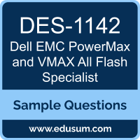 PowerMax and VMAX All Flash Specialist Dumps, DES-1142 Dumps, DES-1142 PDF, PowerMax and VMAX All Flash Specialist VCE, Dell EMC DES-1142 VCE, Dell EMC DCS-PE PDF