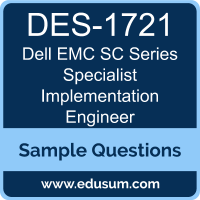 SC Series Specialist Implementation Engineer Dumps, DES-1721 Dumps, DES-1721 PDF, SC Series Specialist Implementation Engineer VCE, Dell EMC DES-1721 VCE, Dell EMC DCS-IE PDF