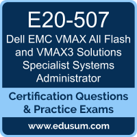 VMAX All Flash and VMAX3 Solutions Specialist Systems Administrator Dumps, VMAX All Flash and VMAX3 Solutions Specialist Systems Administrator PDF, E20-507 PDF, VMAX All Flash and VMAX3 Solutions Specialist Systems Administrator Braindumps, E20-507 Questions PDF, Dell EMC E20-507 VCE, Dell EMC DCS-SA Dumps