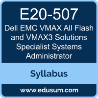 VMAX All Flash and VMAX3 Solutions Specialist Systems Administrator PDF, E20-507 Dumps, E20-507 PDF, VMAX All Flash and VMAX3 Solutions Specialist Systems Administrator VCE, E20-507 Questions PDF, Dell EMC E20-507 VCE, Dell EMC DCS-SA Dumps, Dell EMC DCS-SA PDF