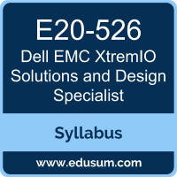 XtremIO Solutions and Design Specialist PDF, E20-526 Dumps, E20-526 PDF, XtremIO Solutions and Design Specialist VCE, E20-526 Questions PDF, Dell EMC E20-526 VCE, Dell EMC DCS-TA Dumps, Dell EMC DCS-TA PDF