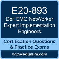 NetWorker Expert Implementation Engineers Dumps, NetWorker Expert Implementation Engineers PDF, E20-893 PDF, NetWorker Expert Implementation Engineers Braindumps, E20-893 Questions PDF, Dell EMC E20-893 VCE, Dell EMC DCE-IE Dumps