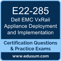 VxRail Appliance Deployment and Implementation Dumps, VxRail Appliance Deployment and Implementation PDF, E22-285 PDF, VxRail Appliance Deployment and Implementation Braindumps, E22-285 Questions PDF, Dell EMC E22-285 VCE