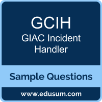GCIH Dumps, GCIH PDF, GCIH VCE, GIAC Incident Handler VCE, GIAC GCIH PDF