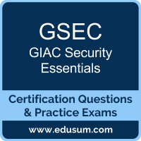GIAC GSEC Certification Sample Questions and Practice Exam | EDUSUM