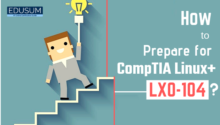 CompTIA Linux  Certification, CompTIA Linux  LX0-103, CompTIA Linux  Sample Questions, CompTIA LX0-104 Certification Practice Exam, CompTIA Marketplace, How to Prepare for CompTIA Linux  LX0-104?, Linux training, Linux  Study Guide, LX0-103 exam, LX0-104 books, LX0-104 exam, LX0-104 Exam Notes, LX0-104 exam questions, LX0-104 mock tests, LX0-104 online courses, LX0-104 online practice tests, LX0-104 practice exam, LX0-104 practice papers, LX0-104 preparation, LX0-104 study material, CompTIA LX0-104 Question Bank, LX0-104 Quiz, LX0-104 Online Test, CompTIA Linux Plus Practice Test, CompTIA Linux  Powered by LPI, Linux Plus Mock Exam, Linux Plus Simulator, CompTIA Certification
