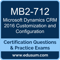 Microsoft Dynamics CRM 2016 Customization and Configuration Dumps, Microsoft Dynamics CRM 2016 Customization and Configuration PDF, MB2-712 PDF, Microsoft Dynamics CRM 2016 Customization and Configuration Braindumps, MB2-712 Questions PDF, Microsoft MB2-712 VCE, MCP Microsoft Dynamics CRM 2016 Dumps