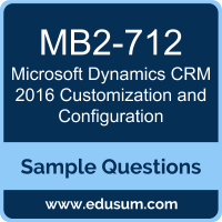 Microsoft Dynamics CRM 2016 Customization and Configuration Dumps, MB2-712 Dumps, MB2-712 PDF, Microsoft Dynamics CRM 2016 Customization and Configuration VCE, Microsoft MB2-712 VCE, MCP Microsoft Dynamics CRM 2016 PDF