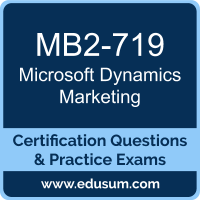 Dynamics Marketing Dumps, Dynamics Marketing PDF, MB2-719 PDF, Dynamics Marketing Braindumps, MB2-719 Questions PDF, Microsoft MB2-719 VCE, Microsoft MCSE Business Applications Dumps