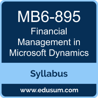 Financial Management in Microsoft Dynamics PDF, MB6-895 Dumps, MB6-895 PDF, Financial Management in Microsoft Dynamics VCE, MB6-895 Questions PDF, Microsoft MB6-895 VCE, Microsoft MCSE Business Applications Dumps, Microsoft MCSE Business Applications PDF