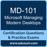Managing Modern Desktops Dumps, Managing Modern Desktops PDF, MD-101 PDF, Managing Modern Desktops Braindumps, MD-101 Questions PDF, Microsoft MD-101 VCE, Microsoft Managing Modern Desktops Dumps