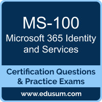 Microsoft 365 Identity and Services Dumps, Microsoft 365 Identity and Services PDF, MS-100 PDF, Microsoft 365 Identity and Services Braindumps, MS-100 Questions PDF, Microsoft MS-100 VCE, Microsoft MCE Microsoft 365 Enterprise Administrator Dumps
