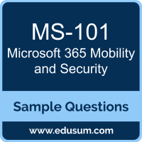 Microsoft 365 Mobility and Security Dumps, MS-101 Dumps, MS-101 PDF, Microsoft 365 Mobility and Security VCE, Microsoft MS-101 VCE, Microsoft MCE 365 Enterprise Administrator PDF