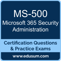 Microsoft 365 Security Administration Dumps, Microsoft 365 Security Administration PDF, MS-500 PDF, Microsoft 365 Security Administration Braindumps, MS-500 Questions PDF, Microsoft MS-500 VCE, Microsoft 365 Security Administration Dumps