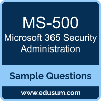 Microsoft 365 Security Administration Dumps, MS-500 Dumps, MS-500 PDF, Microsoft 365 Security Administration VCE, Microsoft MS-500 VCE, Microsoft 365 Security Administration PDF