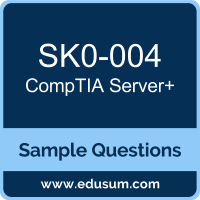 Server+ Dumps, SK0-004 Dumps, SK0-004 PDF, Server+ VCE, CompTIA SK0-004 VCE, CompTIA Server Plus PDF