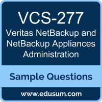 NetBackup and NetBackup Appliances Administration Dumps, VCS-277 Dumps, VCS-277 PDF, NetBackup and NetBackup Appliances Administration VCE, Veritas VCS-277 VCE