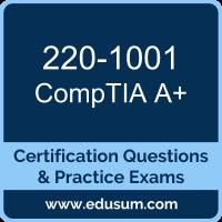 220-1001: CompTIA A+ (A Plus - Core 1)