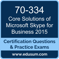 70-334: Core Solutions of Microsoft Skype for Business 2015