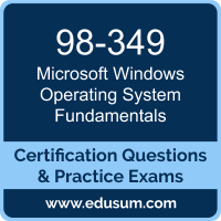 98-349: Microsoft Windows Operating System Fundamentals