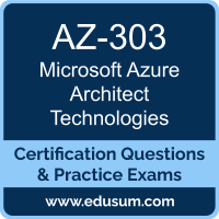 AZ-303: Microsoft Azure Architect Technologies (MCE Azure Solutions Architect)