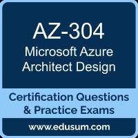 AZ-304: Microsoft Azure Architect Design (MCE Azure Solutions Architect)