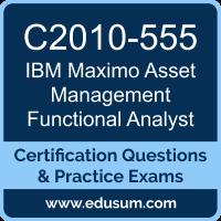 C2010-555: IBM Maximo Asset Management v7.6 Functional Analyst