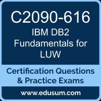C2090-616: DB2 11.1 Fundamentals for LUW
