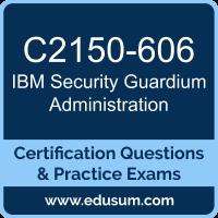 C2150-606: IBM Security Guardium V10.0 Administration
