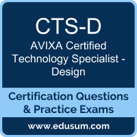 CTS-D: AVIXA Certified Technology Specialist - Design