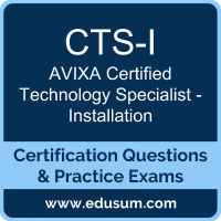 CTS-I: AVIXA Certified Technology Specialist - Installation