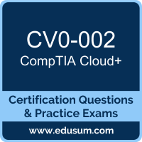 CV0-002: CompTIA Cloud+ (Cloud Plus)