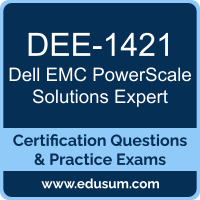 DEE-1421: Dell EMC PowerScale Solutions Expert (DCE)