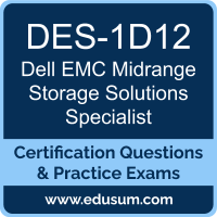 DES-1D12: Dell EMC Midrange Storage Solutions Specialist for Technology Architec