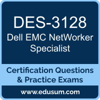 DES-3128: Dell EMC NetWorker Specialist for Implementation Engineers (DECS-IE)