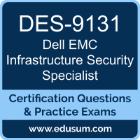 DES-9131: Dell EMC Infrastructure Security Specialist (DCS-IS)